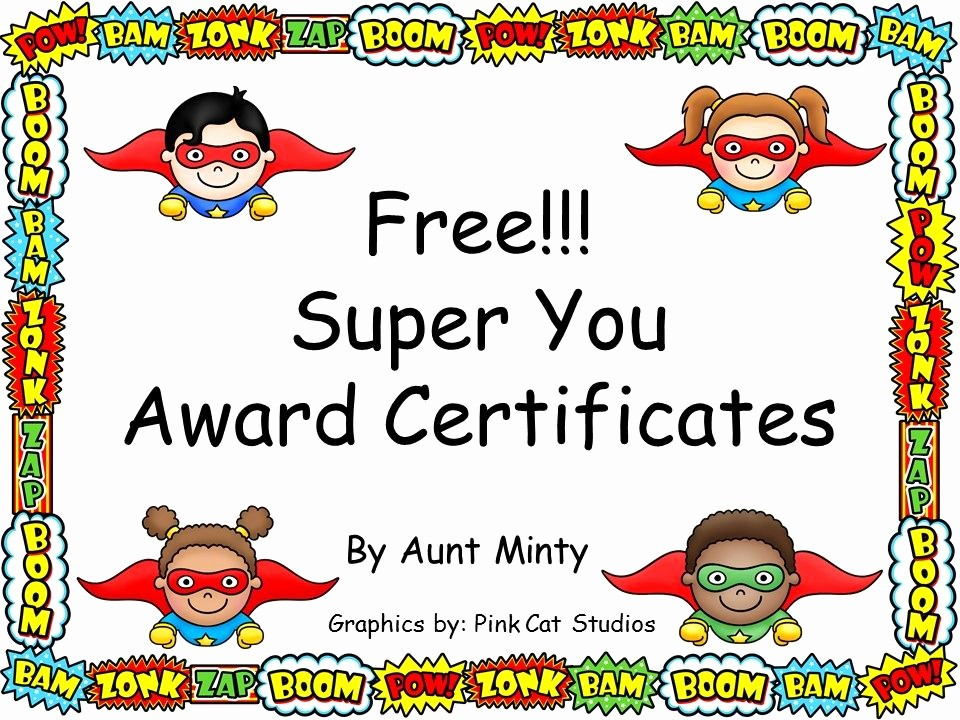 Student Of the Day Certificate Best Of Free Super Hero theme Award Certificates