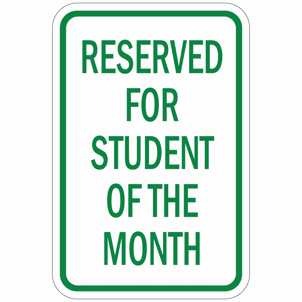 Student Of the Month Banner Awesome Reserved for Student the Month Aluminum Metal Sign
