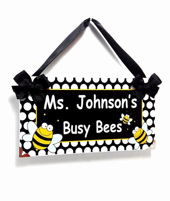 Teacher Name Signs for Classroom Inspirational Personalized Teacher Name Classroom Door Sign Busy Bees Bee