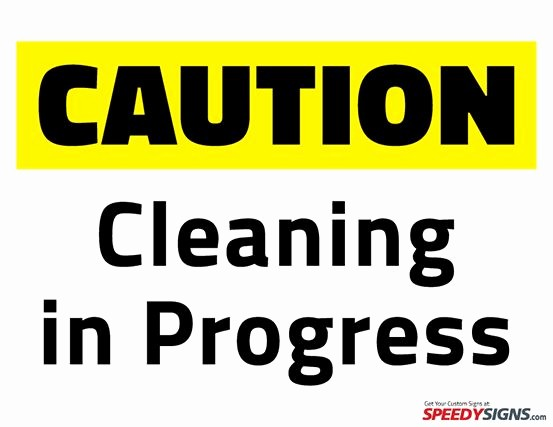 Testing In Progress Sign Pdf Awesome Free Caution Cleaning In Progress Printable Sign Template