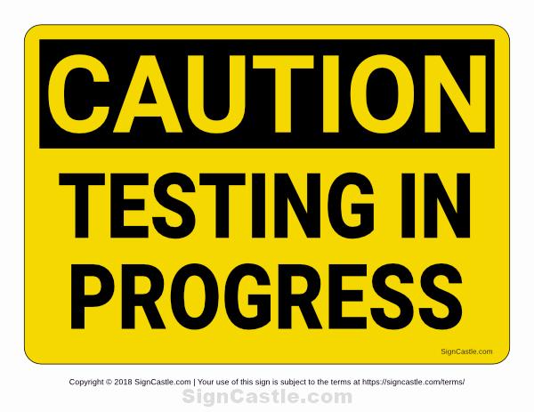 Testing In Progress Sign Pdf Luxury Free Printable Testing In Progress Caution Sign