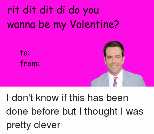 The Office Valentines Day Card Elegant Rit Dit Dit Di Do You Wanna Be My Valentine From I Don T