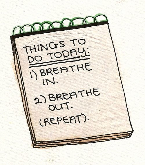 Things to Do today List Beautiful Things to Do today Quote List Positive Quote Breath In