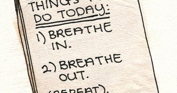 Things to Do today List Elegant Things to Do today Quote List Positive Quote Breath In