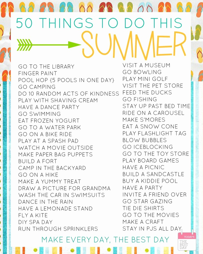 Things to Do today List New 50 Things to Do This Summer with Free Printable Bucket