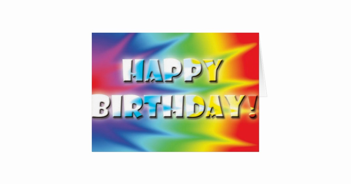 Tie Dye Happy Birthday Images Awesome Tiedye Birthday Card