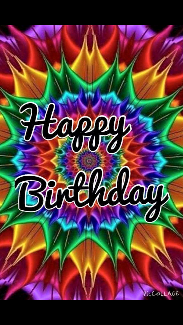 Tie Dye Happy Birthday Images Lovely Tie Dye H B Day Birthday Greetings Pinterest