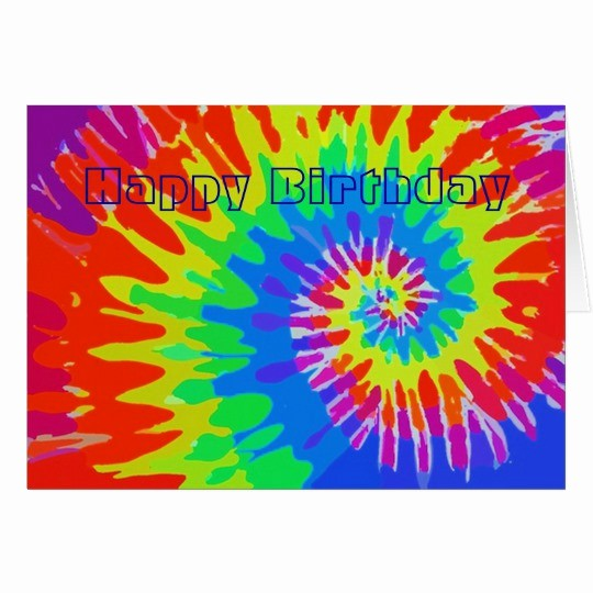 Tie Dye Happy Birthday Images Unique Happy Birthday Groovy Tie Dye Card
