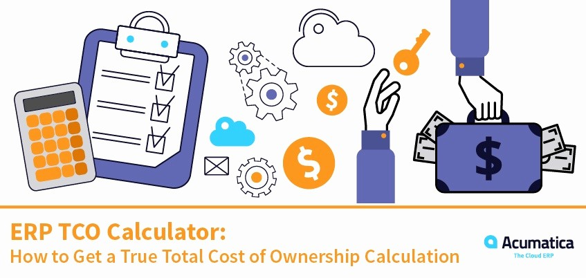 Total Cost Of Ownership Example Luxury Erp Tco Calculator How to Get A True total Cost Of
