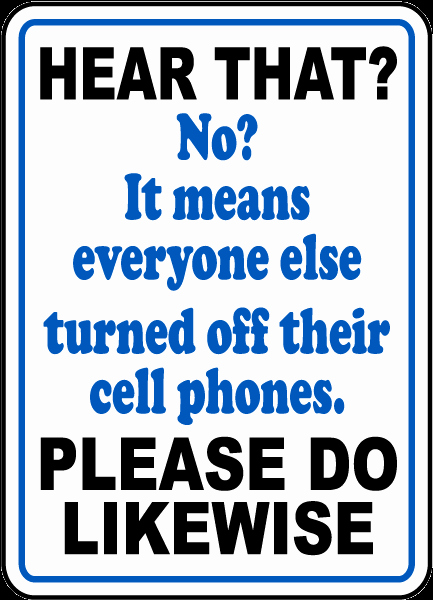 Turn Off Cell Phone Sign Elegant Turn F Cell Phone Novelty Sign by Safetysign F7211