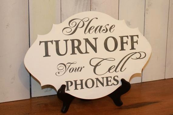 Turn Off Cell Phone Sign Fresh Items Similar to Please Turn Off Your Cell Phones Ceremony