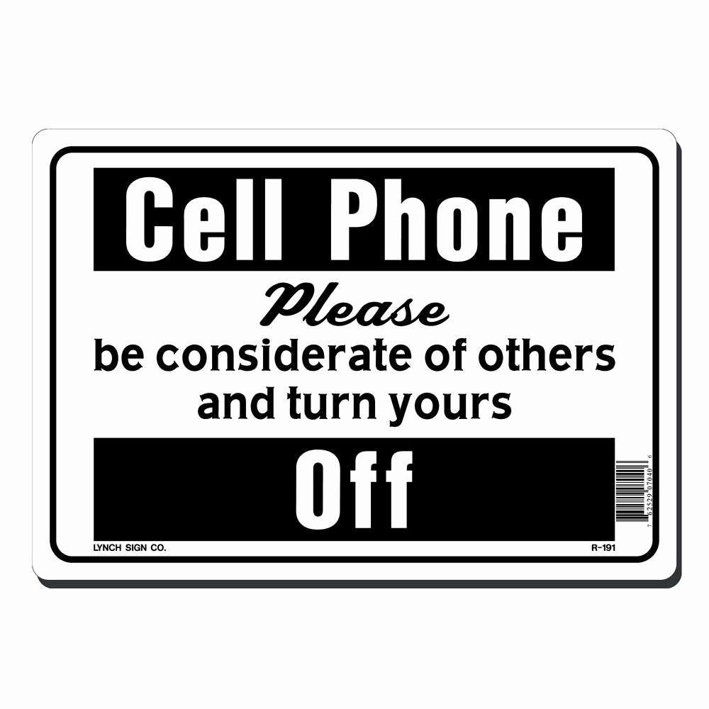 Turn Off Cell Phone Sign Fresh Lynch Sign 10 In X 7 In Cell Phone Please Turn Yours F
