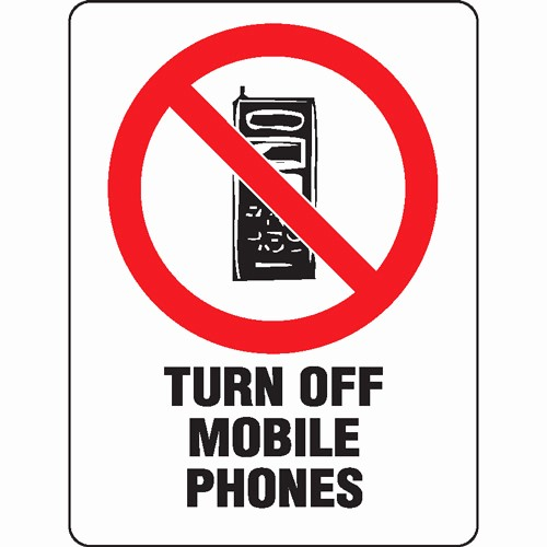 Turn Off Cell Phone Sign Fresh Turn F Mobile Phones Sign