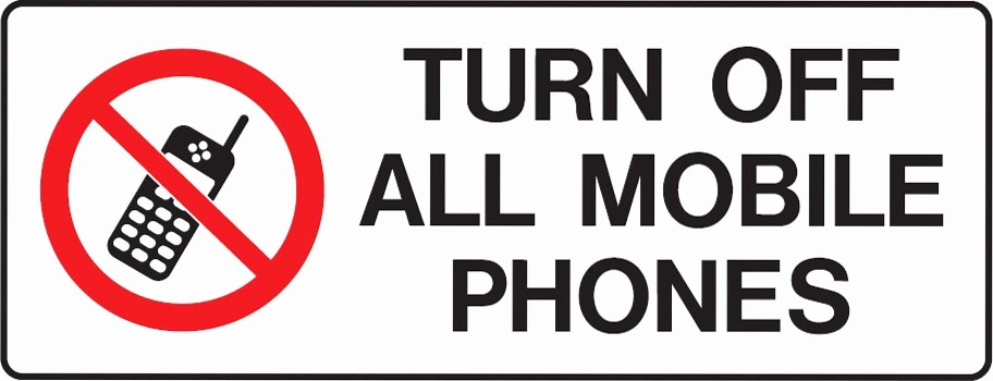 Turn Off Cell Phone Sign Inspirational Mobile Phone Signs Turn F All Mobile Phones Mobile