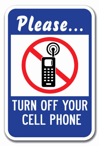 """Turn Off Cell Phone Sign Inspirational Please Turn F Your Cell Phone Sign 12"""" X 18"""" Heavy Gauge"""