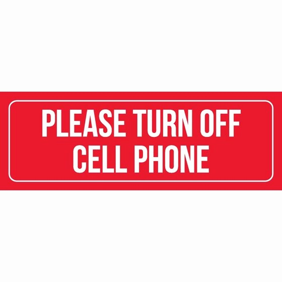 Turn Off Cell Phone Sign Inspirational Red Background with White Font Please Turn F Cell Phone