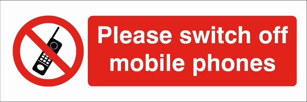 Turn Off Cell Phone Sign Lovely Please Switch F Mobile Phones Sign