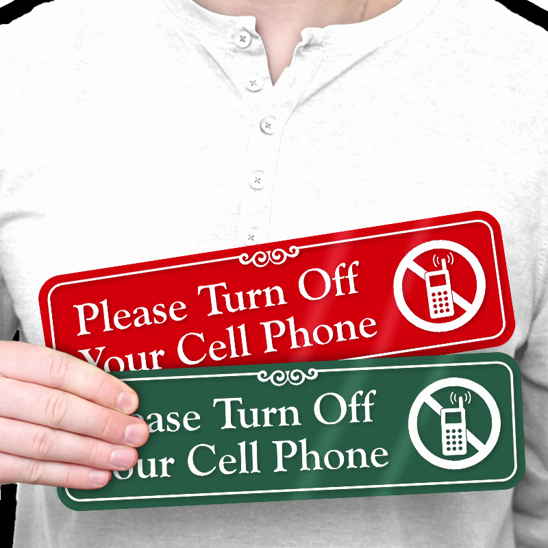 Turn Off Cell Phone Sign Lovely Turn F Your Cell Phone Showcase™ Wall Sign & No Cell