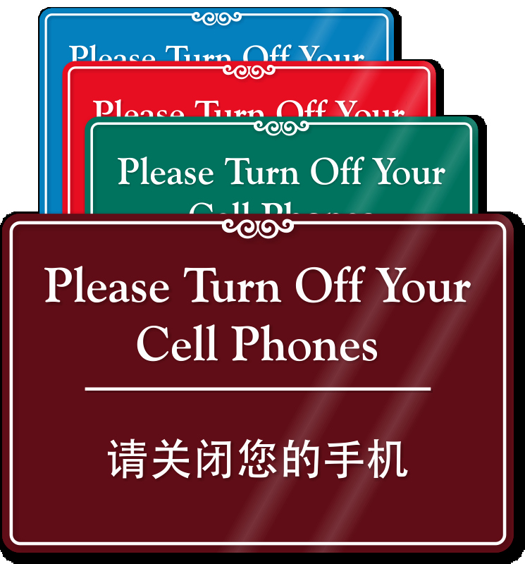 Turn Off Cell Phone Sign Unique Please Turn F Your Cell Phones Sign Chinese Bilingual