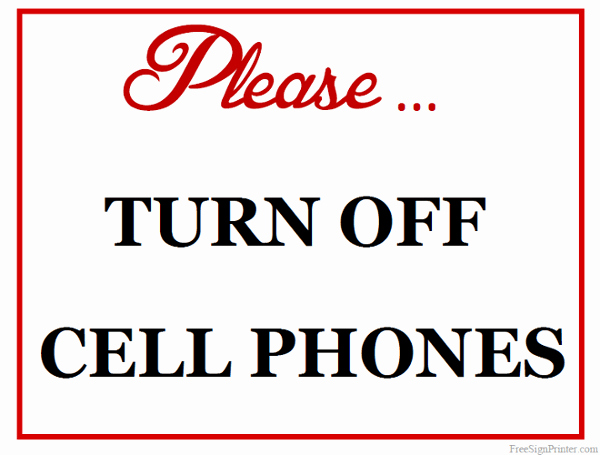 Turn Off Cell Phone Sign Unique Printable Please Turn F Cell Phones Sign