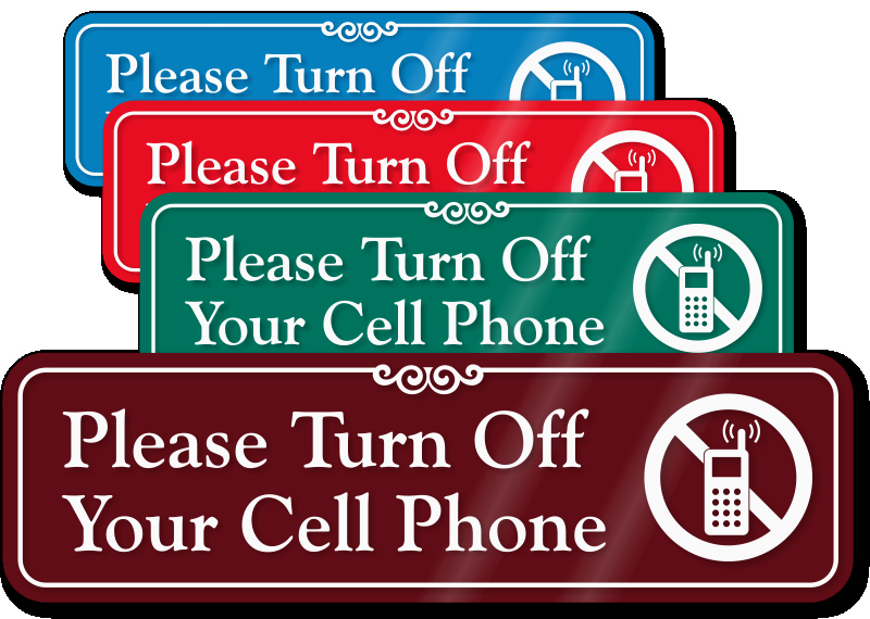 Turn Off Cell Phone Sign Unique Turn F Your Cell Phone Showcase™ Wall Sign & No Cell