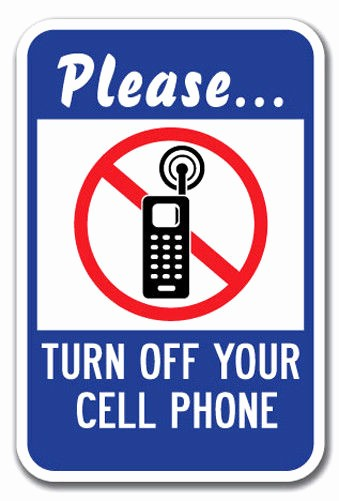 "Turn Off Cell Phones Sign Awesome Please Turn F Your Cell Phone Sign 12"" X 18"" Heavy Gauge"