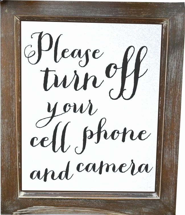 Turn Off Cell Phones Sign Awesome Please Turn Off Your Cell Phone and Camera Wedding Sign