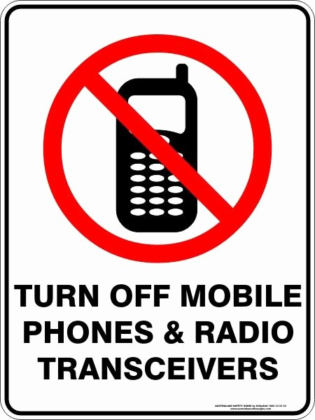 Turn Off Cell Phones Sign Best Of Turn Off Mobile Phones and Radio Transceivers – Australian