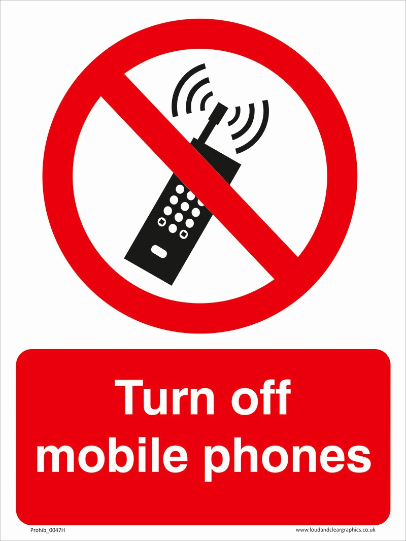 Turn Off Cell Phones Sign Inspirational Turn Off Mobile Phones Health & Safety Prohibition Sign