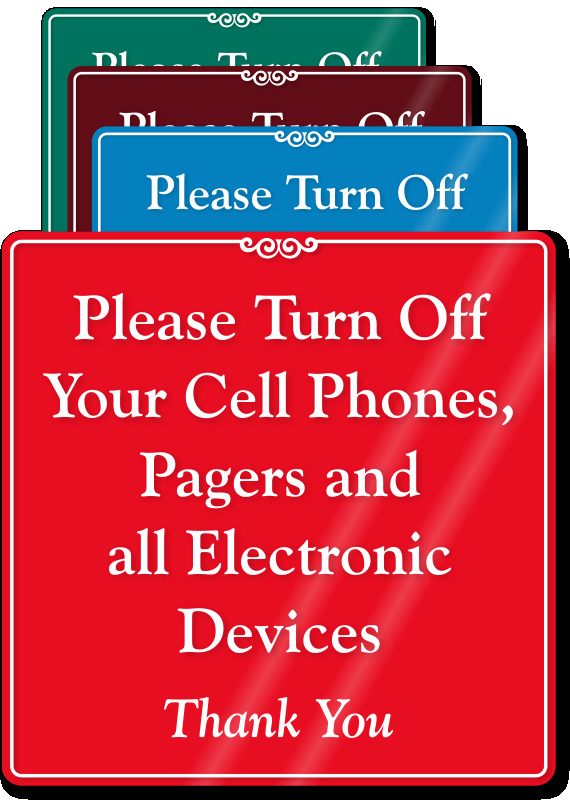 Turn Off Cell Phones Sign Lovely Turn F Your Cell Phones Showcase Sign Sku Se 6890