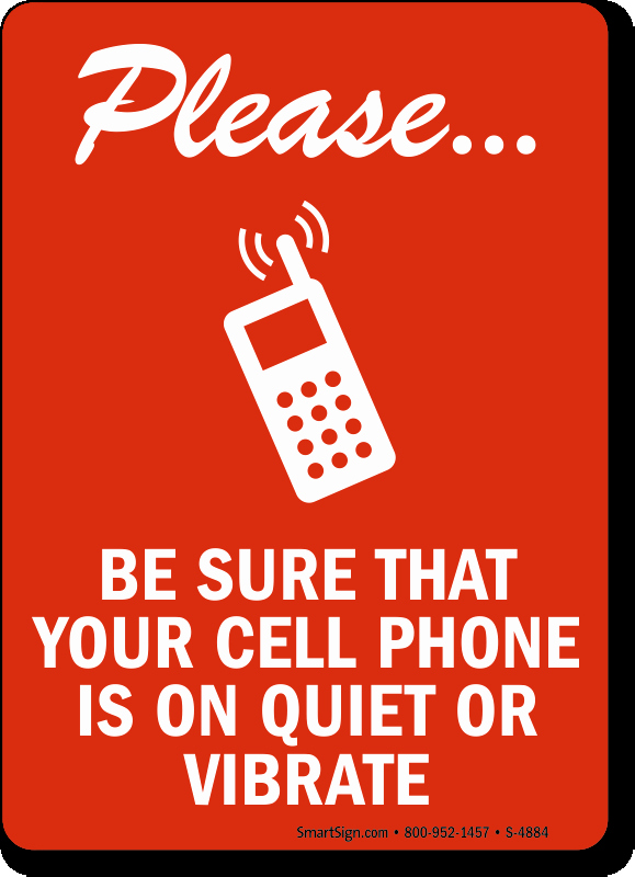 Turn Off Cell Phones Sign Luxury Please Cell Phone Quiet Signs No Cell Phone Signs Sku S