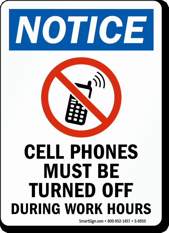 Turn Off Cell Phones Sign New Cell Phones Must Be Turned F Notice Sign