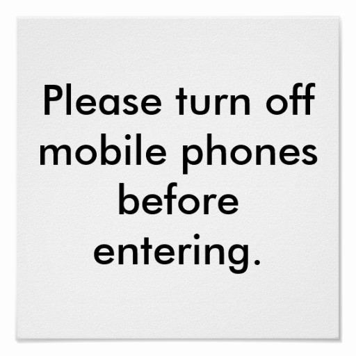 Turn Off Cell Phones Sign Unique Courtesy Fice Sign Please Turn F Mobile Phones Poster
