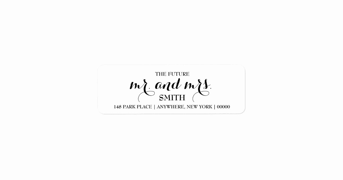 Wedding Return Address Label Template Inspirational the Future Mr & Mrs Return Address Labels