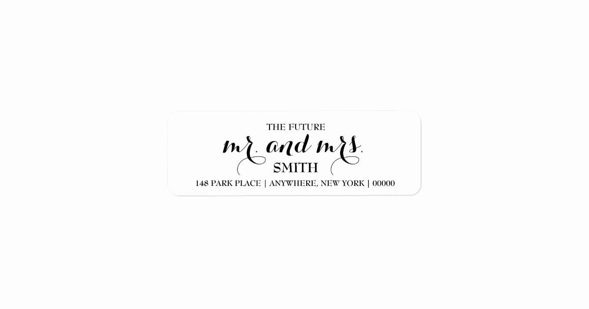 Wedding Return Address Label Template Inspirational the Future Mr & Mrs Return Address Labels