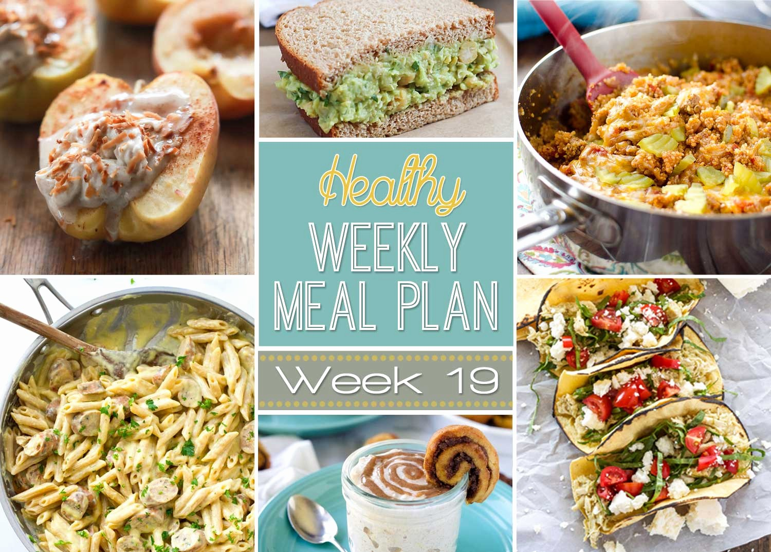 Weekly Meal and Snack Planner Awesome Healthy Meal Plan Week 19 Recipe Runner