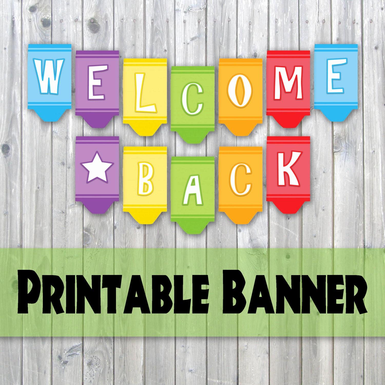 Welcome Back Sign to Print Fresh Wel E Back Crayon Design Printable Banner Back to