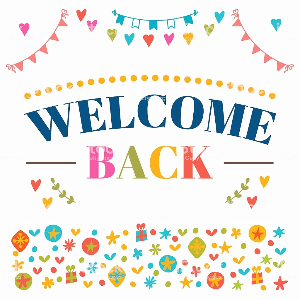Welcome Back Sign to Print Lovely Wel E Back Text with Colorful Design Elements Greeting