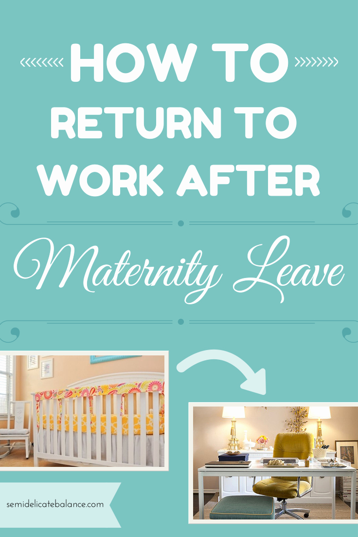 Welcome Back to Work Signs Awesome How to Return to Work after Maternity Leave