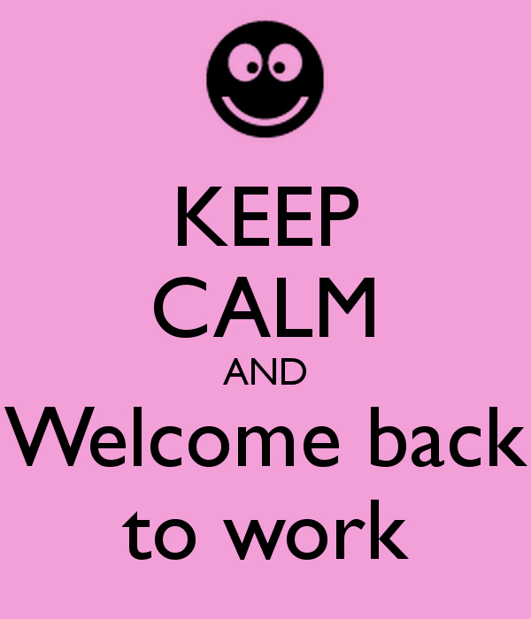 Welcome Back to Work Signs Unique Wel E Back to Work Signs to Pin On Pinterest