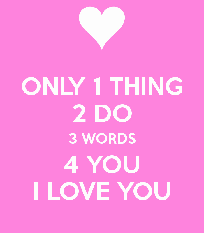 Word for Things to Do Lovely Only 1 Thing 2 Do 3 Words 4 You I Love You Poster
