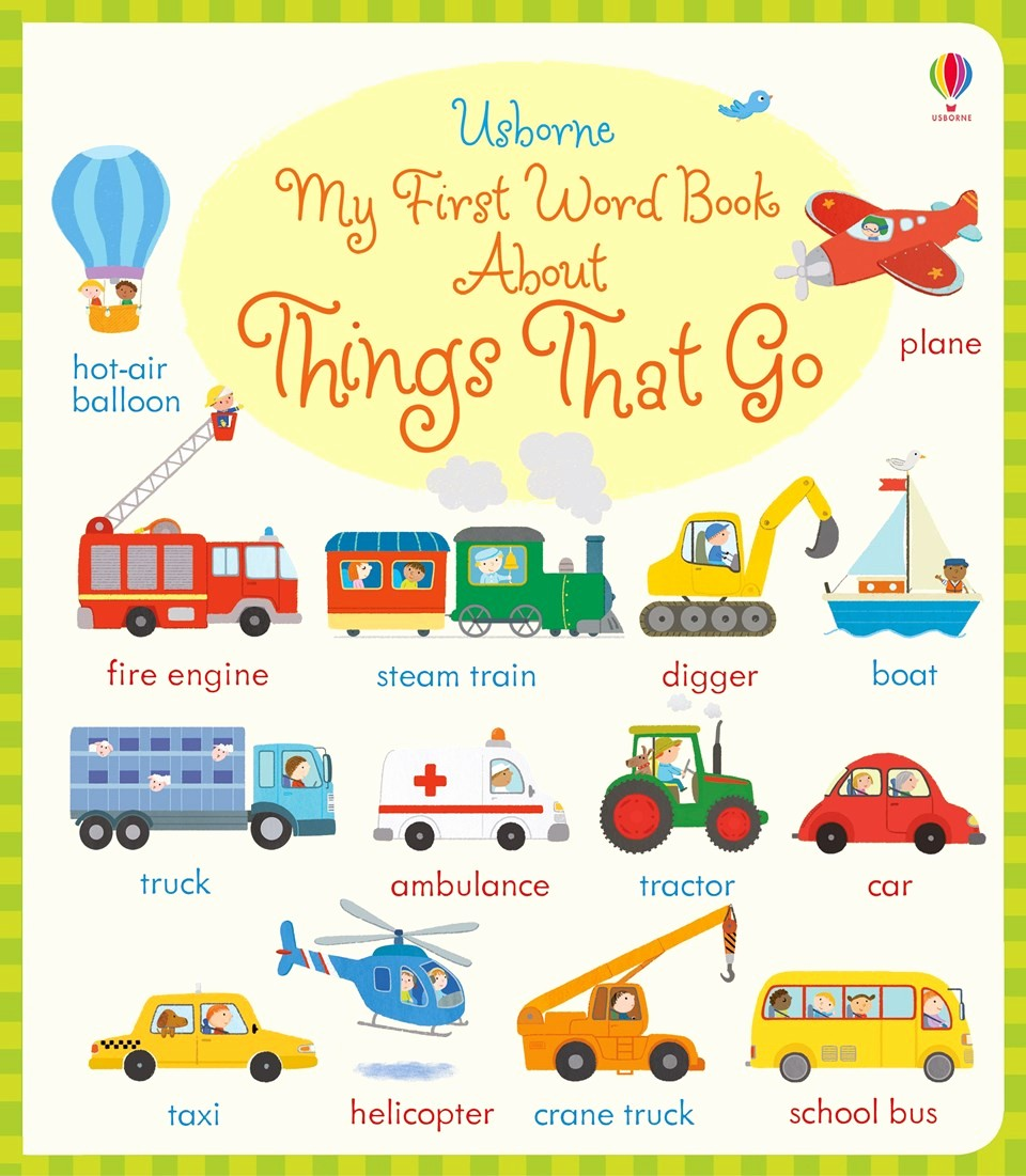 "Word for Things to Do New ""my First Word Book About Things that Go"" at Usborne"