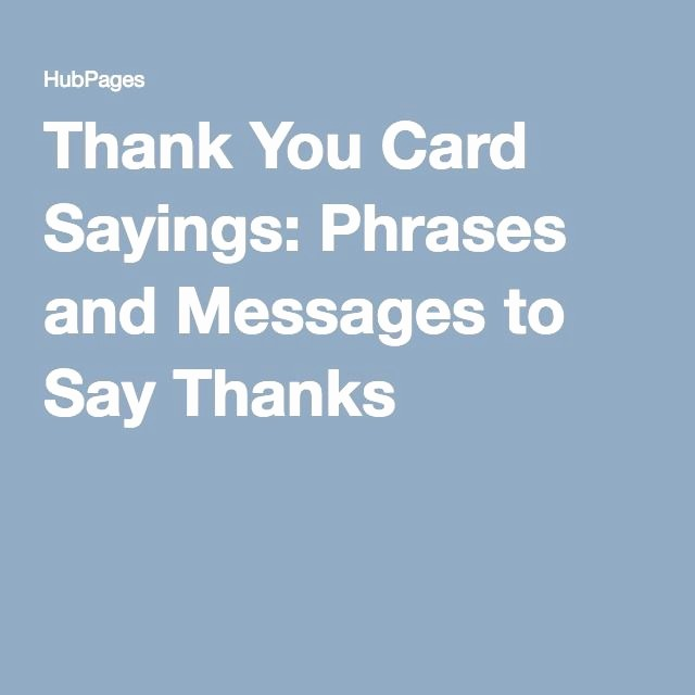 Words for Thank You Card Fresh Best 25 Thank You Card Sayings Ideas On Pinterest