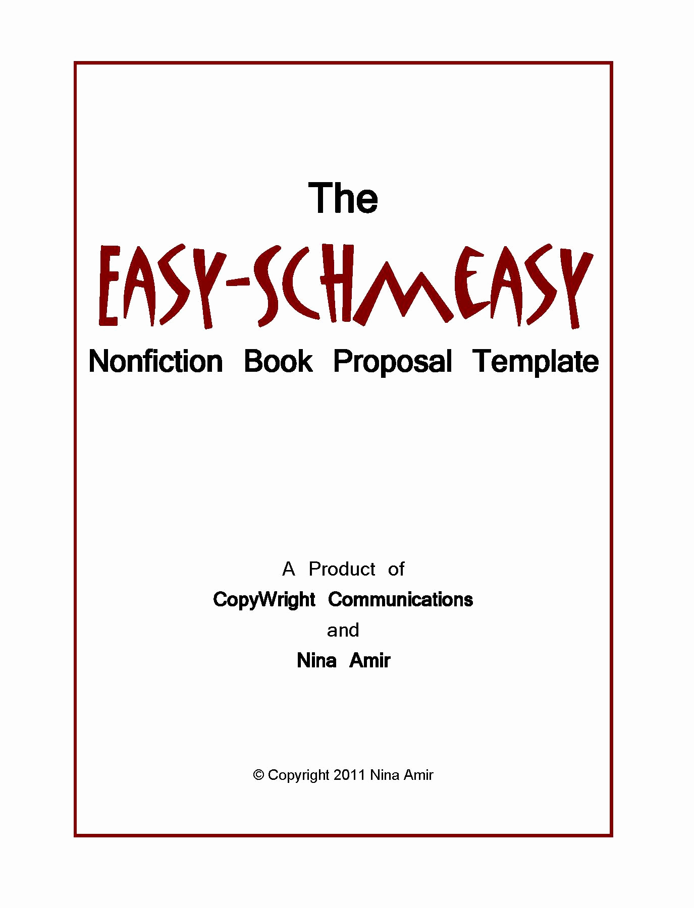 Nonfiction Book Proposal Template Beautiful Easy Schmeasy Book Proposal Template Write Nonfiction now