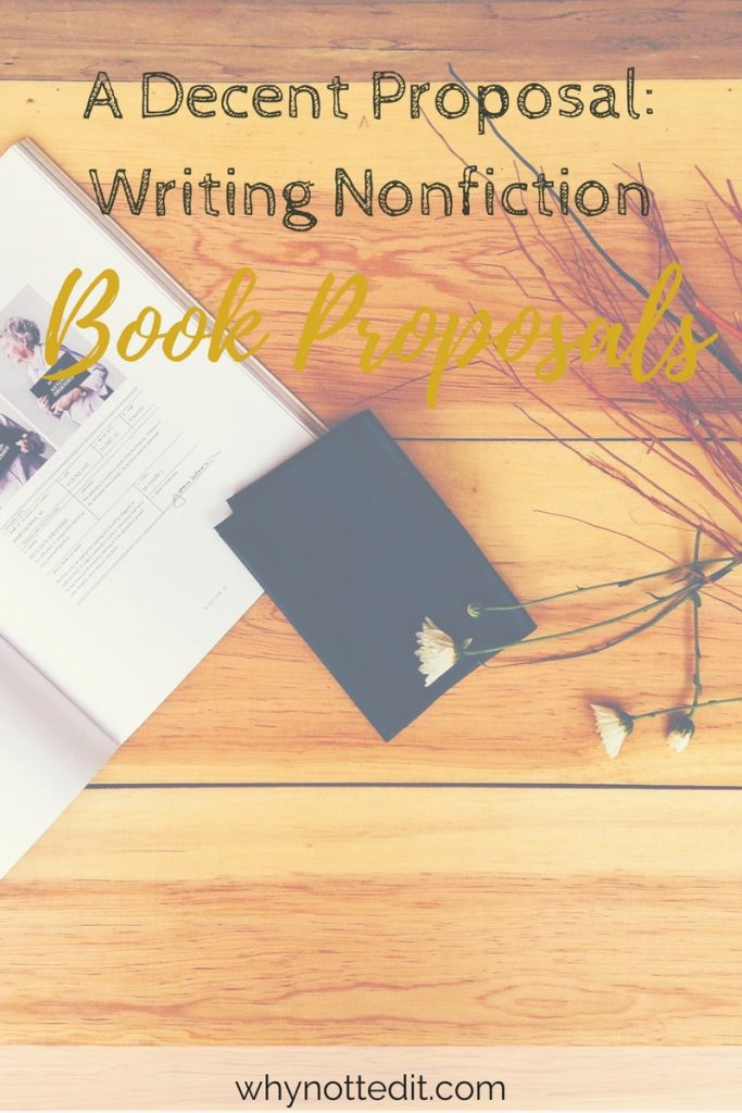 Nonfiction Book Proposal Template Best Of A Decent Proposal Writing Nonfiction Book Proposals