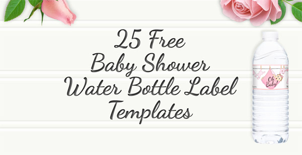 Water Bottle Labels Free Template Awesome Free Printable 25 Baby Shower Water Bottles Labels